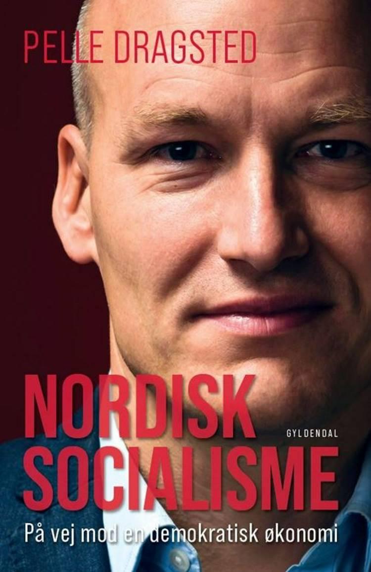 Nordisk socialisme af Pelle Dragsted