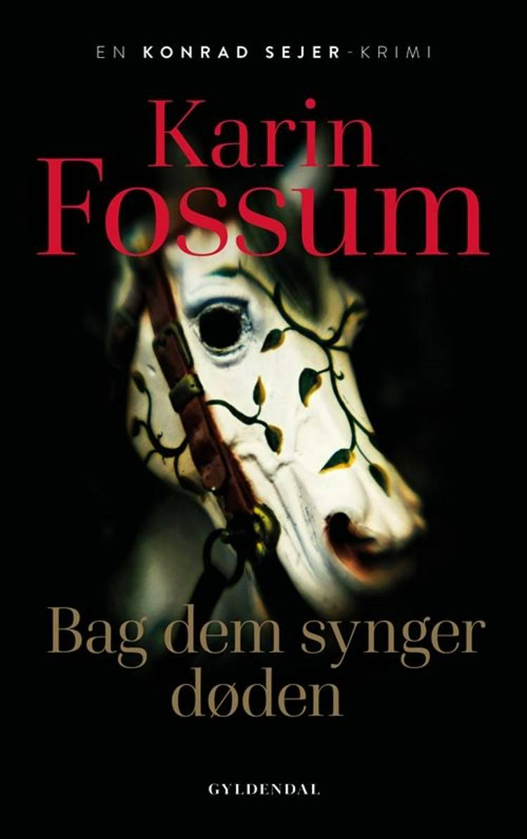 Bag dem synger døden af Karin Fossum