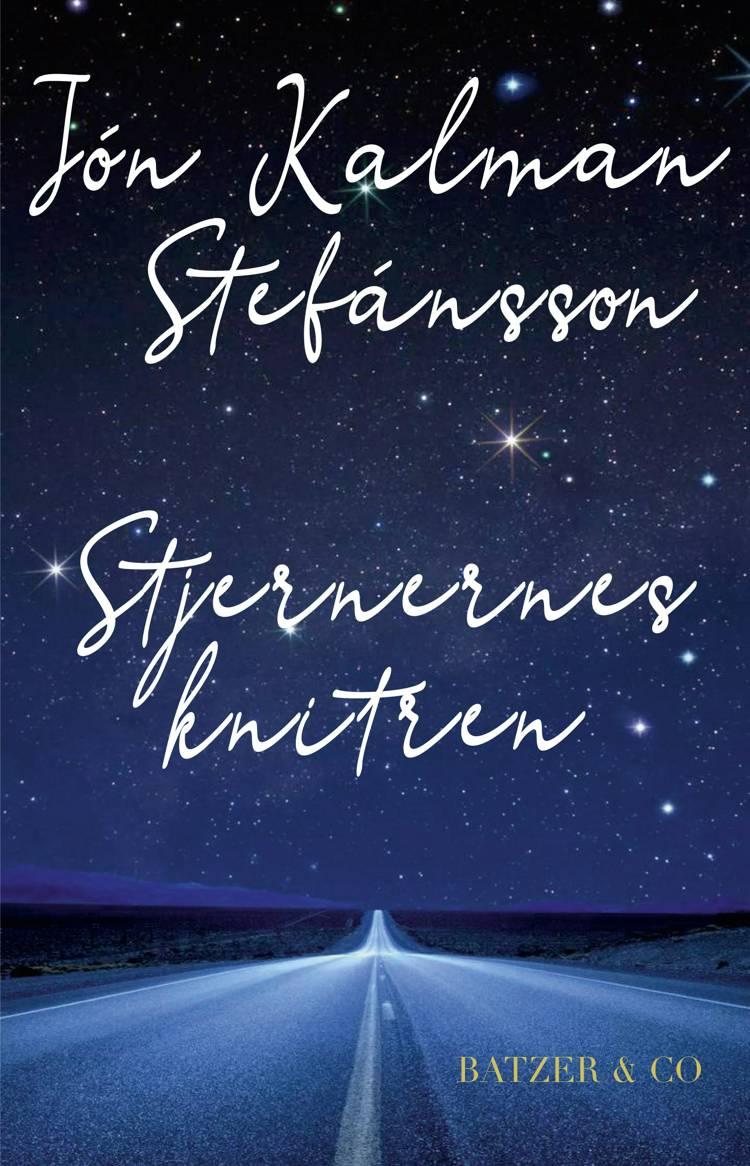 Stjernernes knitren af Jón Kalman Stefánsson