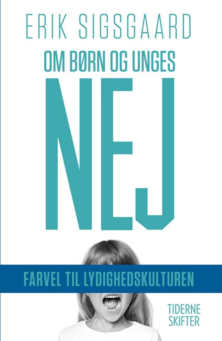 Om børn og unges nej af Erik Sigsgaard