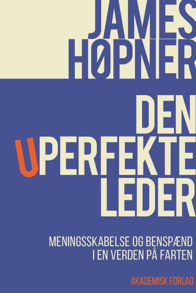 Den uperfekte leder af James Høpner