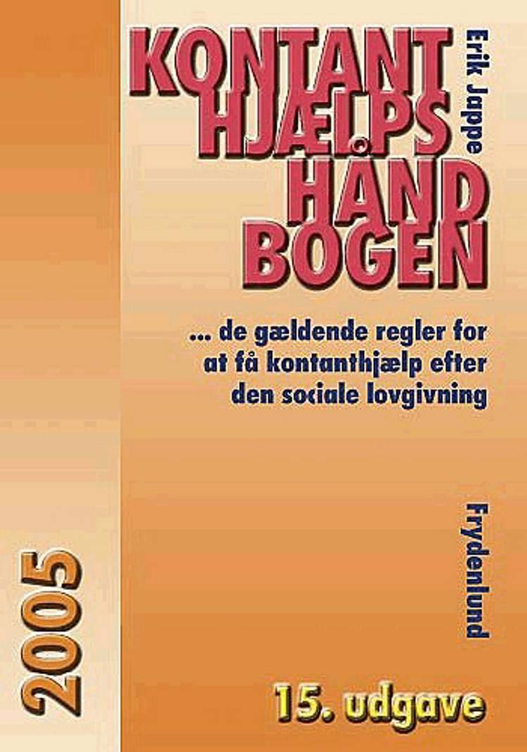 Kontanthjælpshåndbogen 2005 af Erik Jappe
