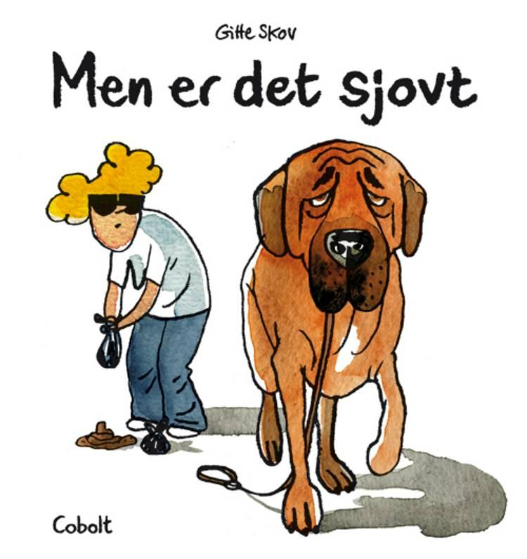 MEN ER DET SJOVT af Gitte Skov