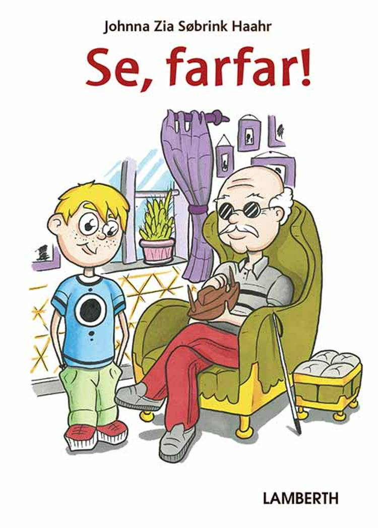 Se, farfar! af Johnna Zia Søbrink Haahr