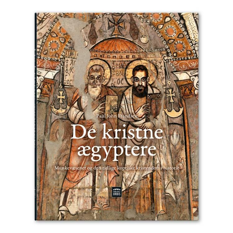 De kristne ægyptere af Paul John Frandsen