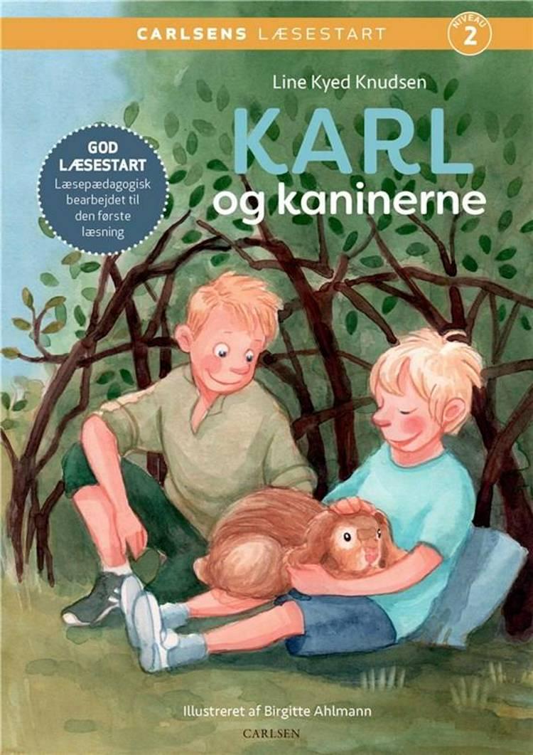 Carlsens Læsestart: Karl og kaninerne af Line Kyed Knudsen