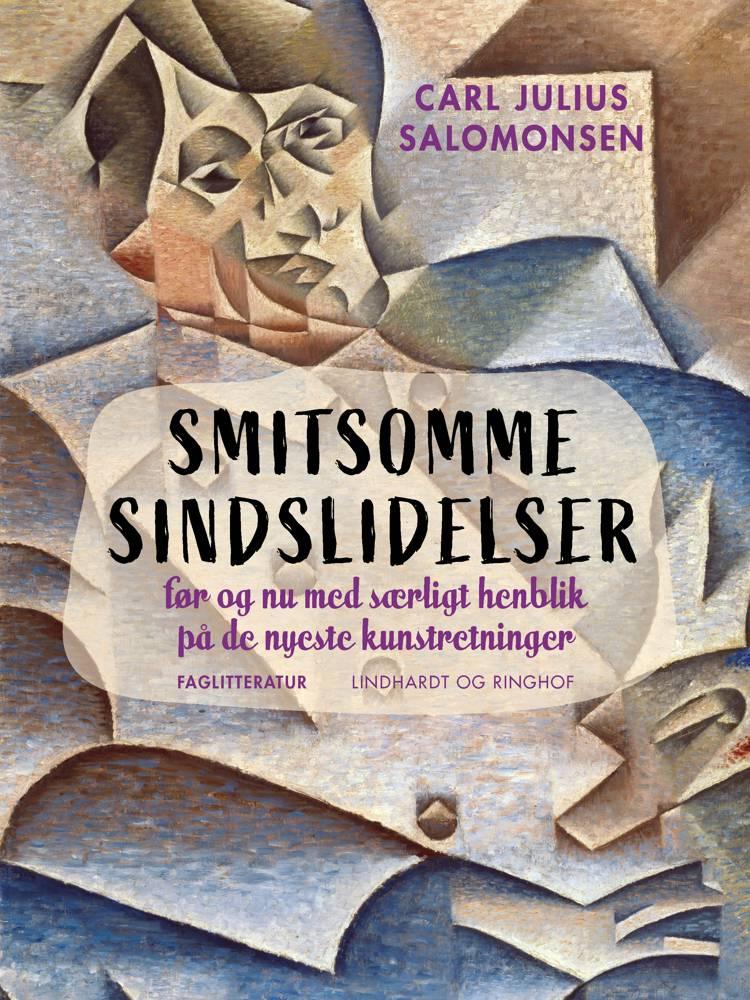 Smitsomme sindslidelser før og nu med Særligt henblik paa de nyeste kunstretninger af Carl Julius Salomonsen