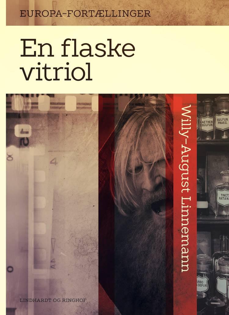 En flaske vitriol af Willy-August Linnemann