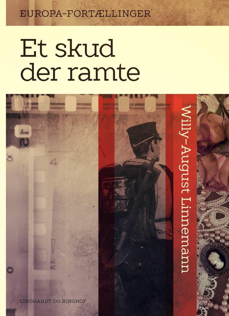Et skud der ramte af Willy-August Linnemann