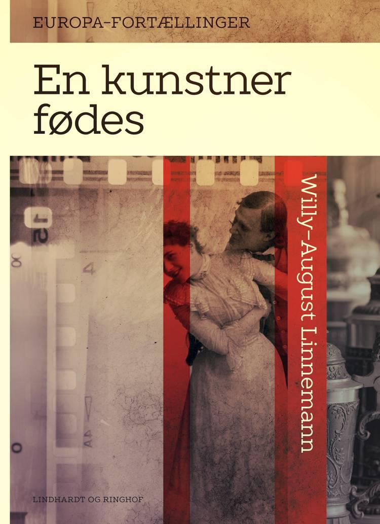 En kunstner fødes af Willy-August Linnemann