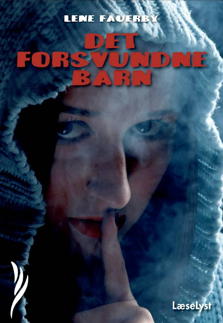 Det forsvundne barn af Lene Fauerby