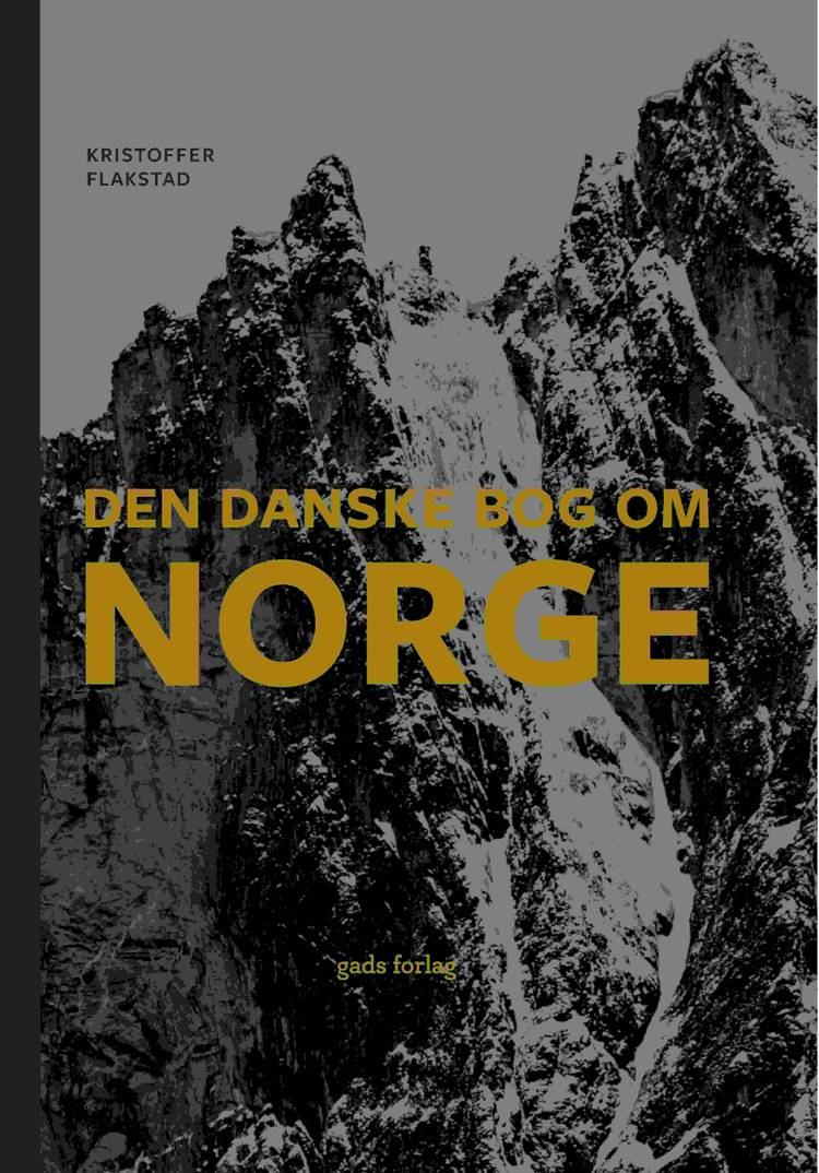 Den danske bog om Norge af Kristoffer Flakstad