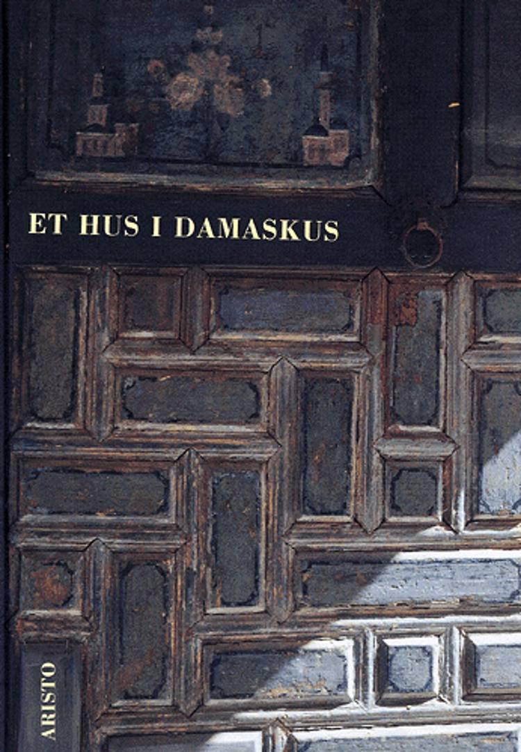 Et hus i Damaskus af Bjørn Bredal og Bente Lange