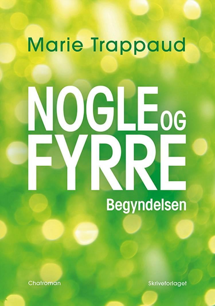 NOGLEOGFYRRE af Marie Trappaud