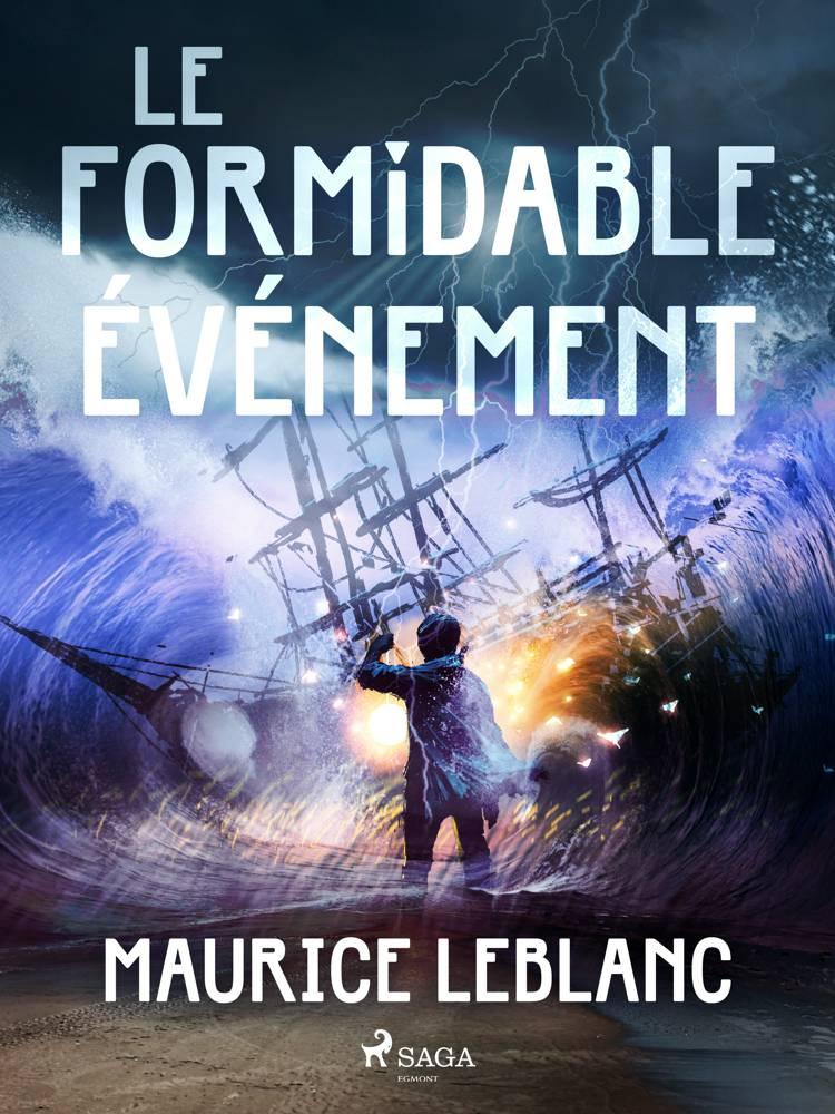 Le Formidable Événement af Maurice Leblanc