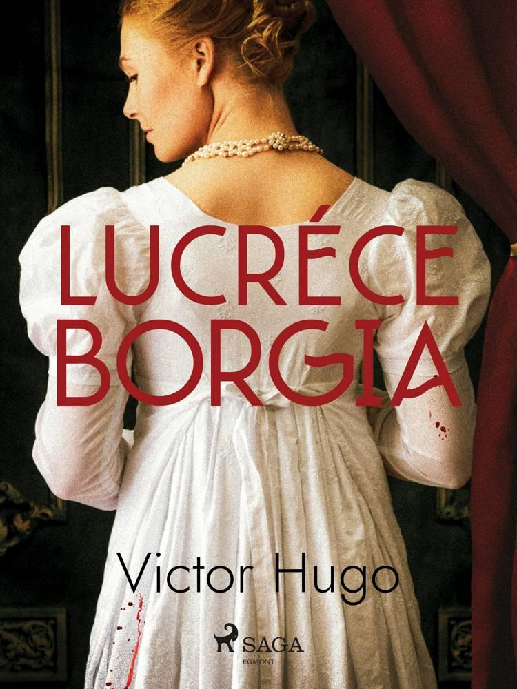 Lucrèce Borgia af Victor Hugo