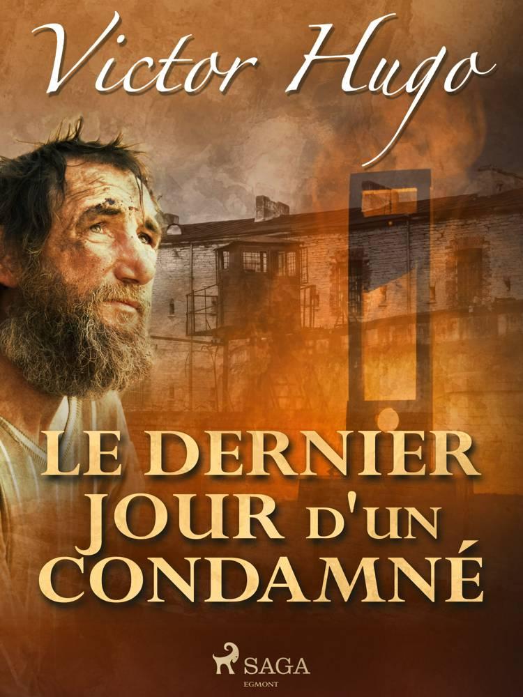 Le Dernier Jour d'un Condamné af Victor Hugo