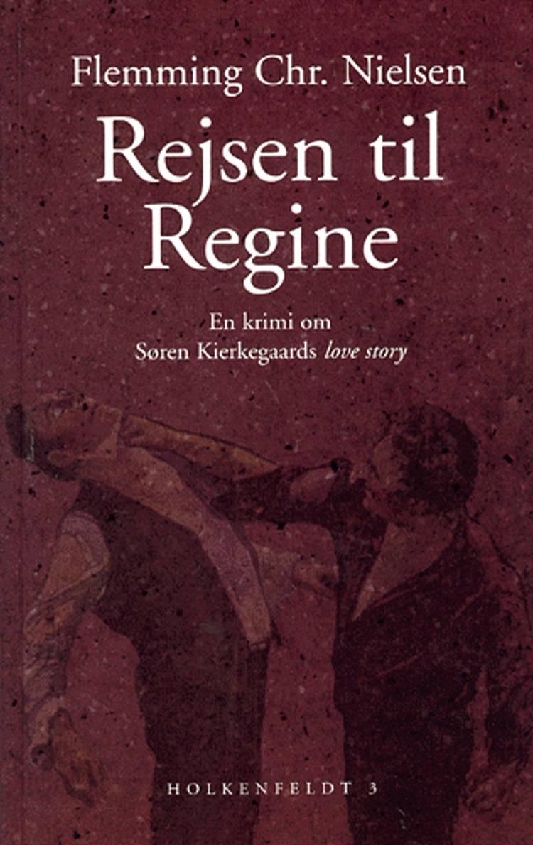 Rejsen til Regine af Flemming Chr. Nielsen