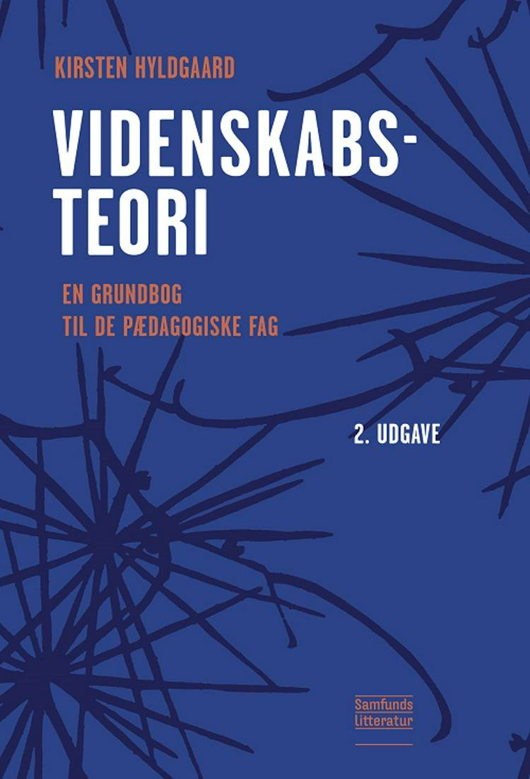 Videnskabsteori (bog + e-bog) af Kirsten Hyldgaard