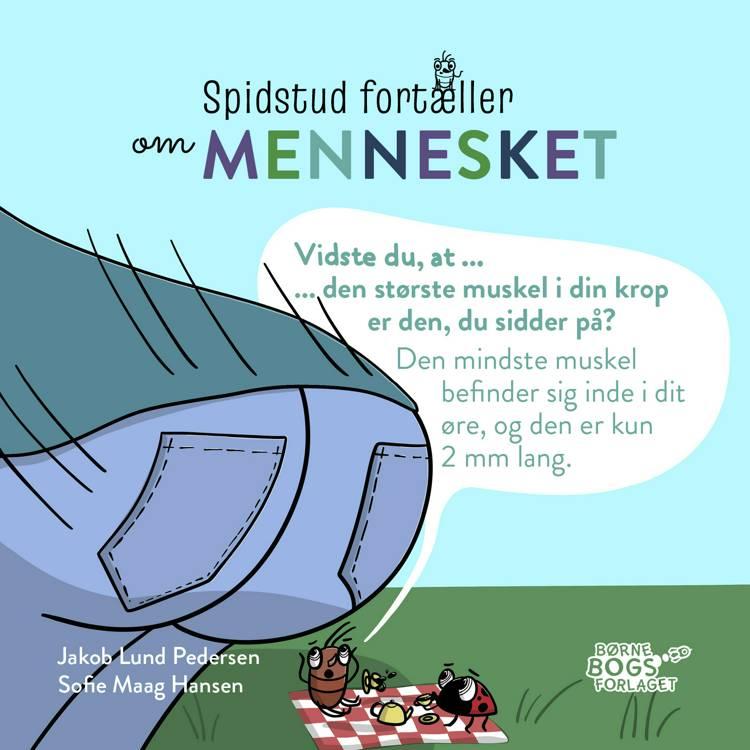 Spidstud fortæller om mennesket af Jakob Lund Pedersen og Sofie Maag Hansen