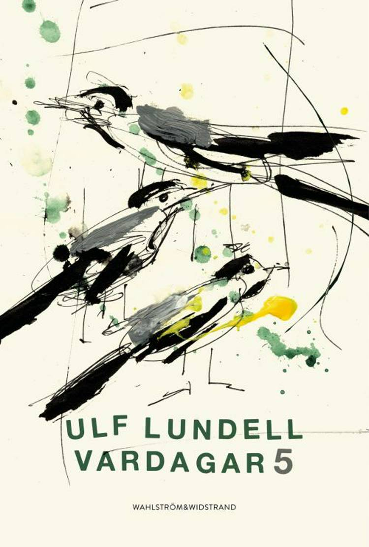 Vardagar 5 af Ulf Lundell