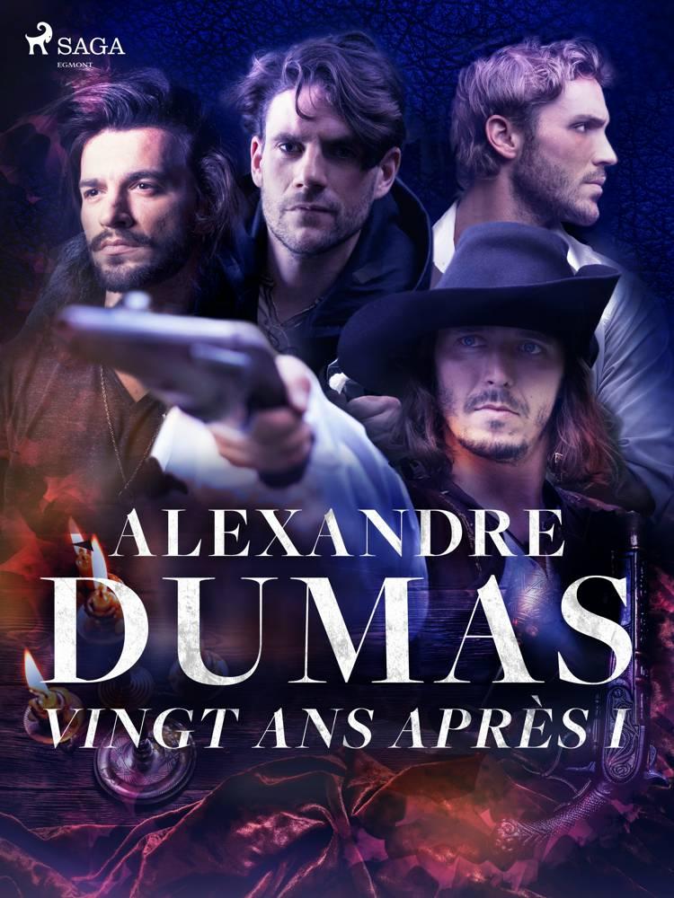 Vingt ans après I af Alexandre Dumas