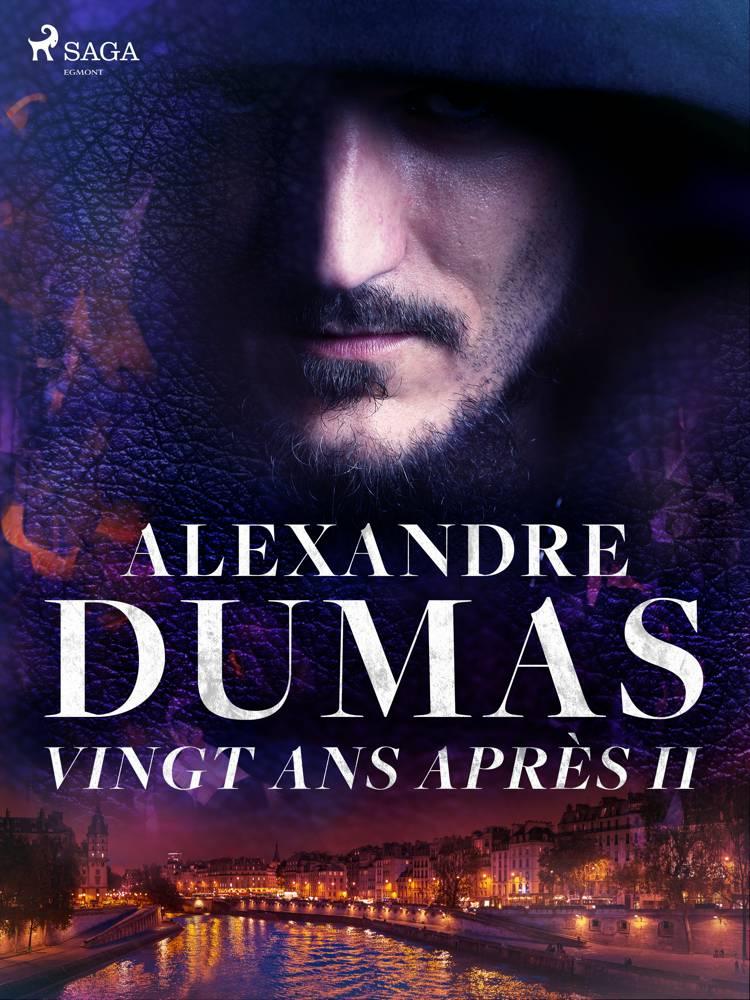 Vingt ans après II af Alexandre Dumas