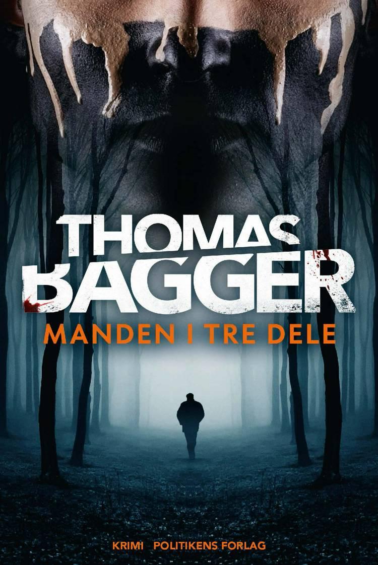 Manden i tre dele af Thomas Bagger