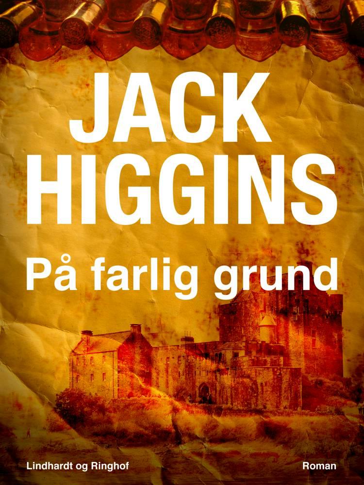På farlig grund af Jack Higgins