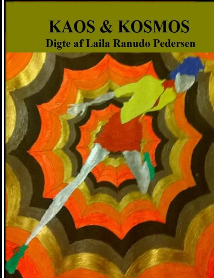 Kaos og kosmos af Laila Ranudo Pedersen