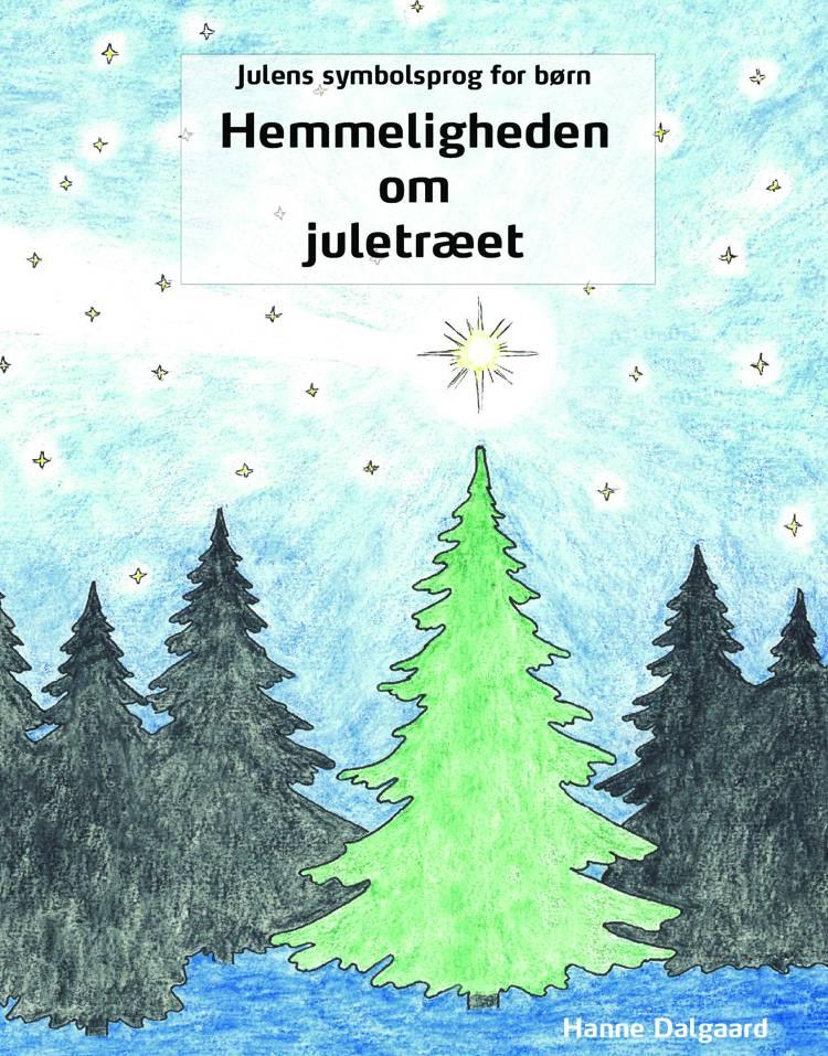 Hemmeligheden om juletræet af Hanne Dalgaard