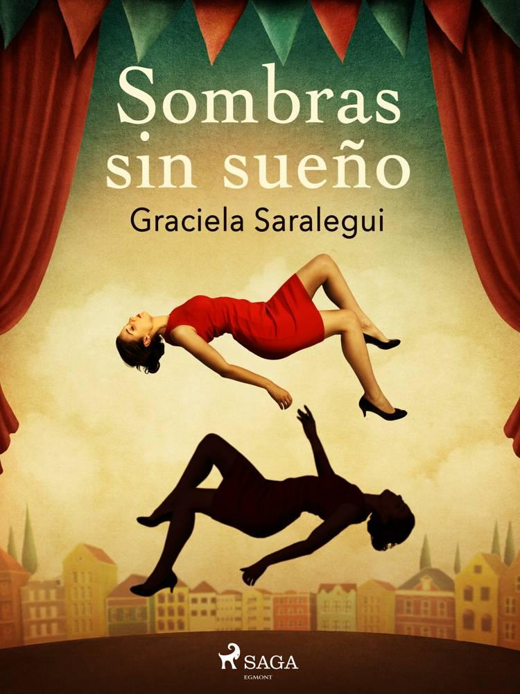 Sombras sin sueño af Graciela Saralegui