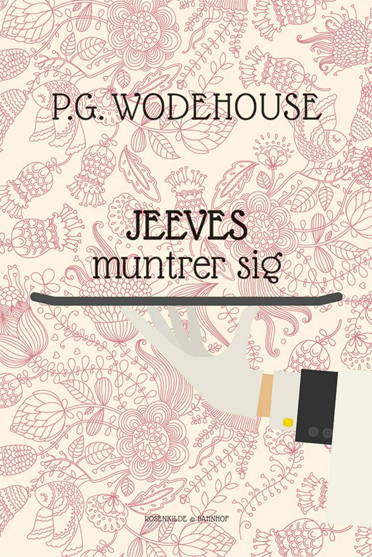 Jeeves muntrer sig af P.G. Wodehouse