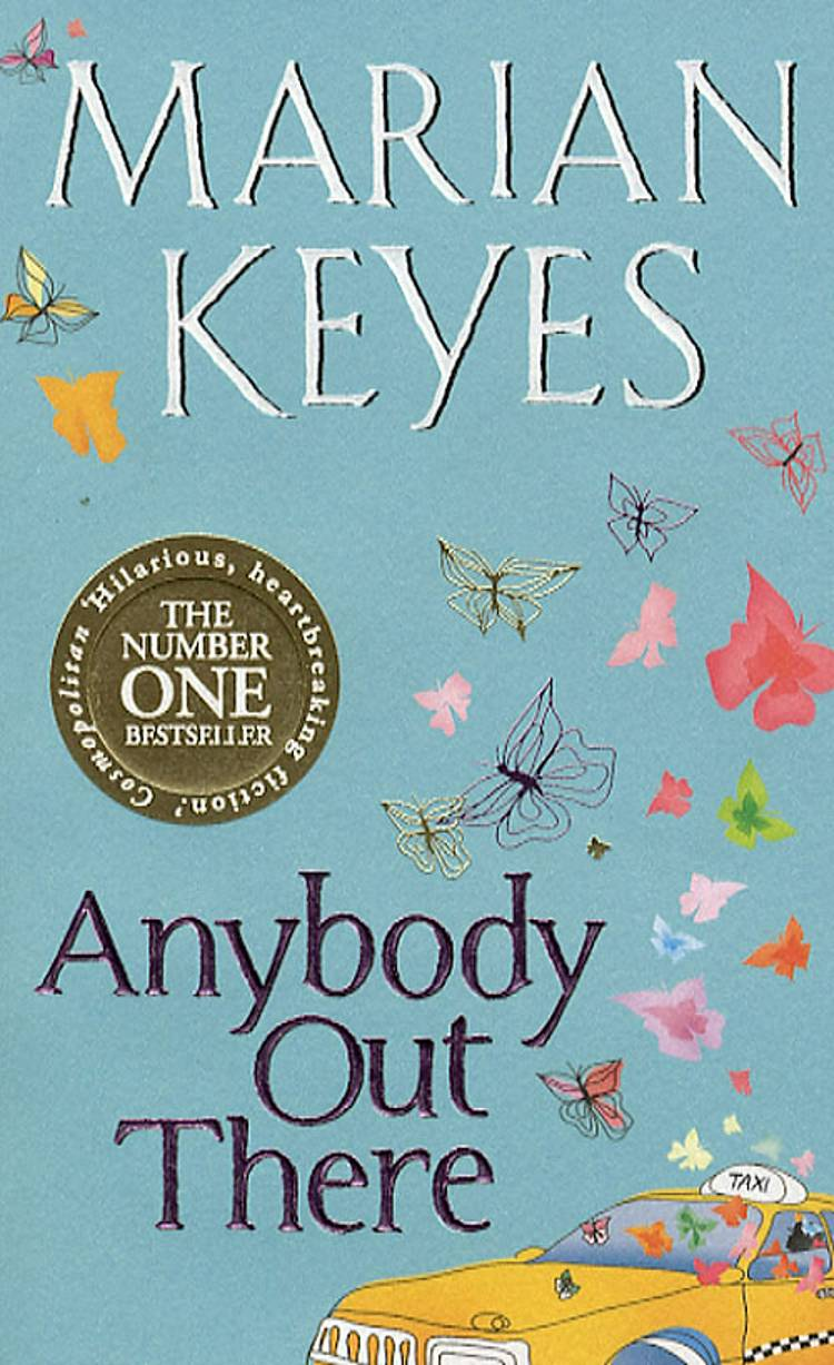 Anybody out there? af Marian Keyes