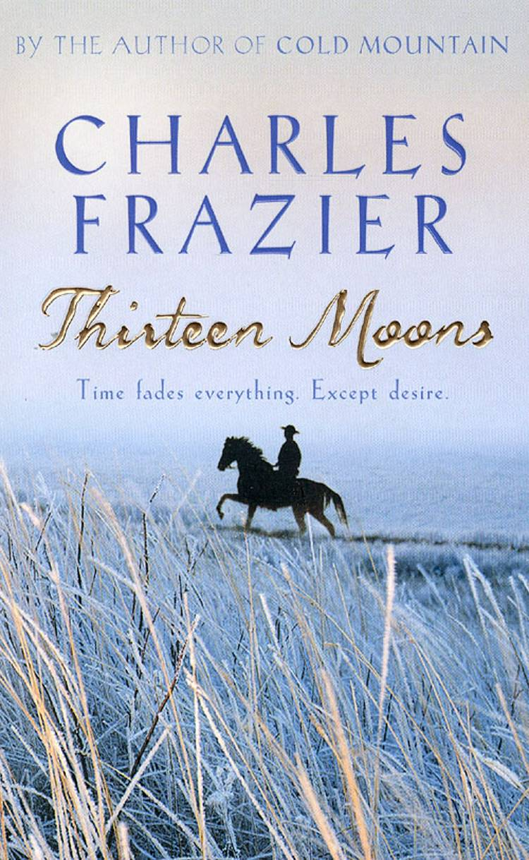 Thirteen moons af Charles Fraizer