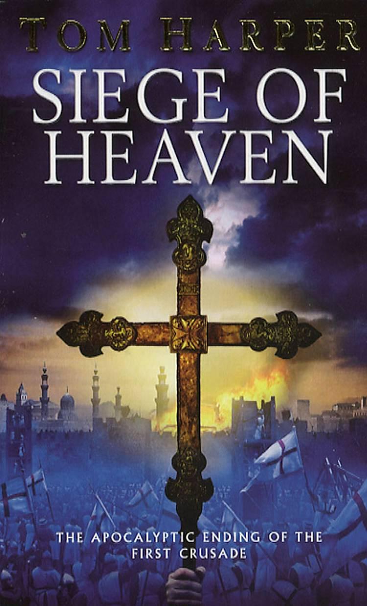 Siege of Heaven (TW) af Tom Harper