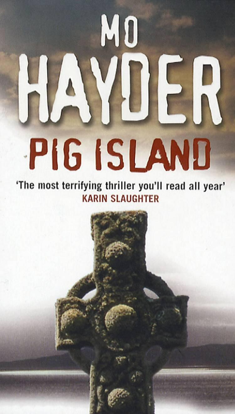 Pig Island (TW) af Mo Hayder