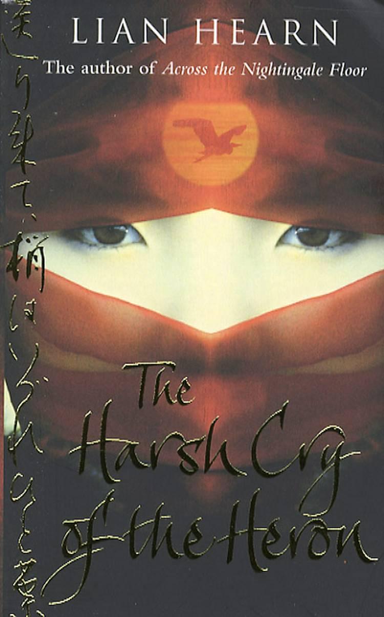 Harsh cry of the Heron (mac) af Lian Hearn