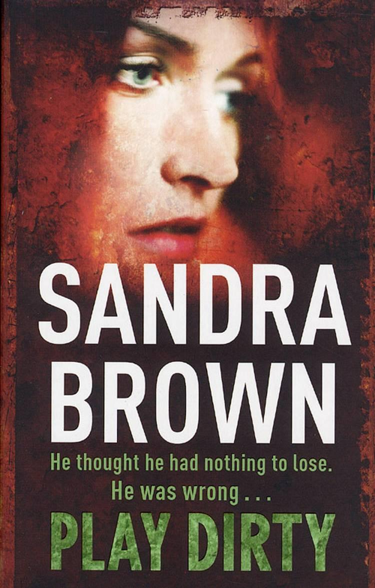Play dirty af Sandra Brown