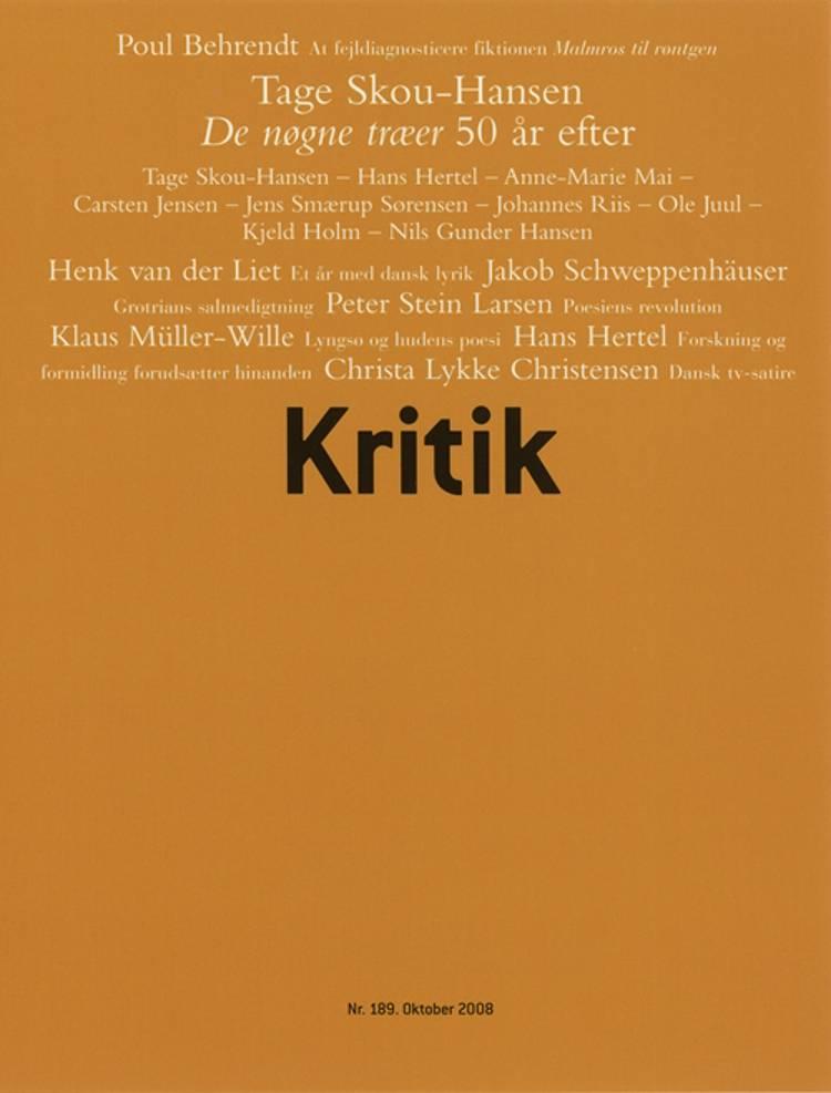 Kritik, 41. årgang, nr. 189 af Lasse Horne Kjældgaard og Frederik Stjernfelt