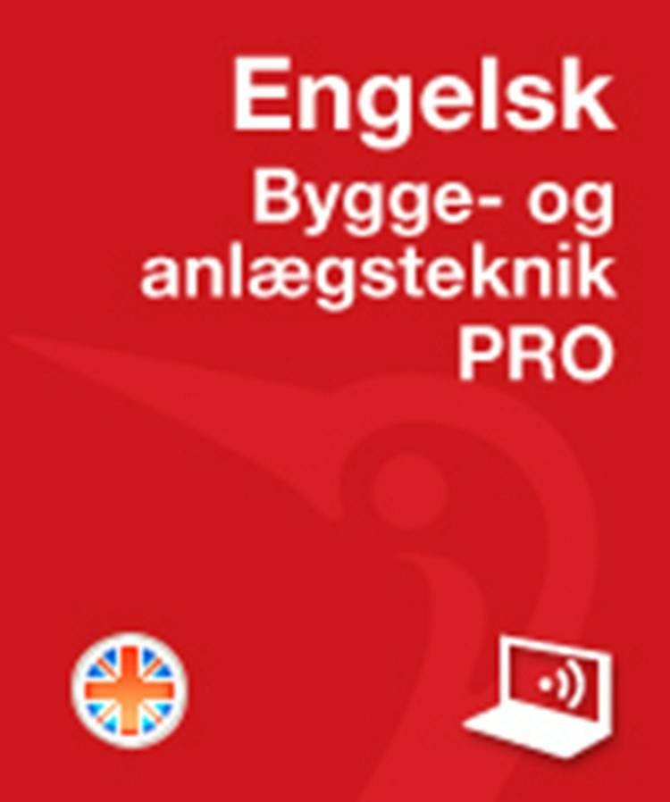 Engelsk PRO Bygge- og anlægsteknik af Thomas Arentoft Nielsen og Jørgen Høedt