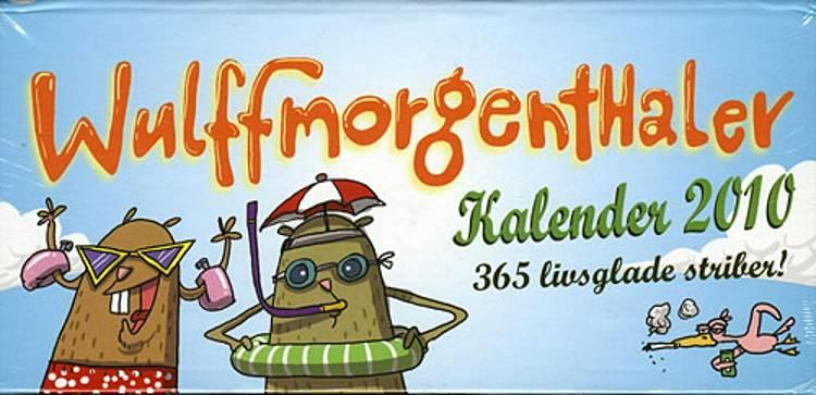 Wulffmorgenthaler kalender 2010 af Wulffmorgenthaler