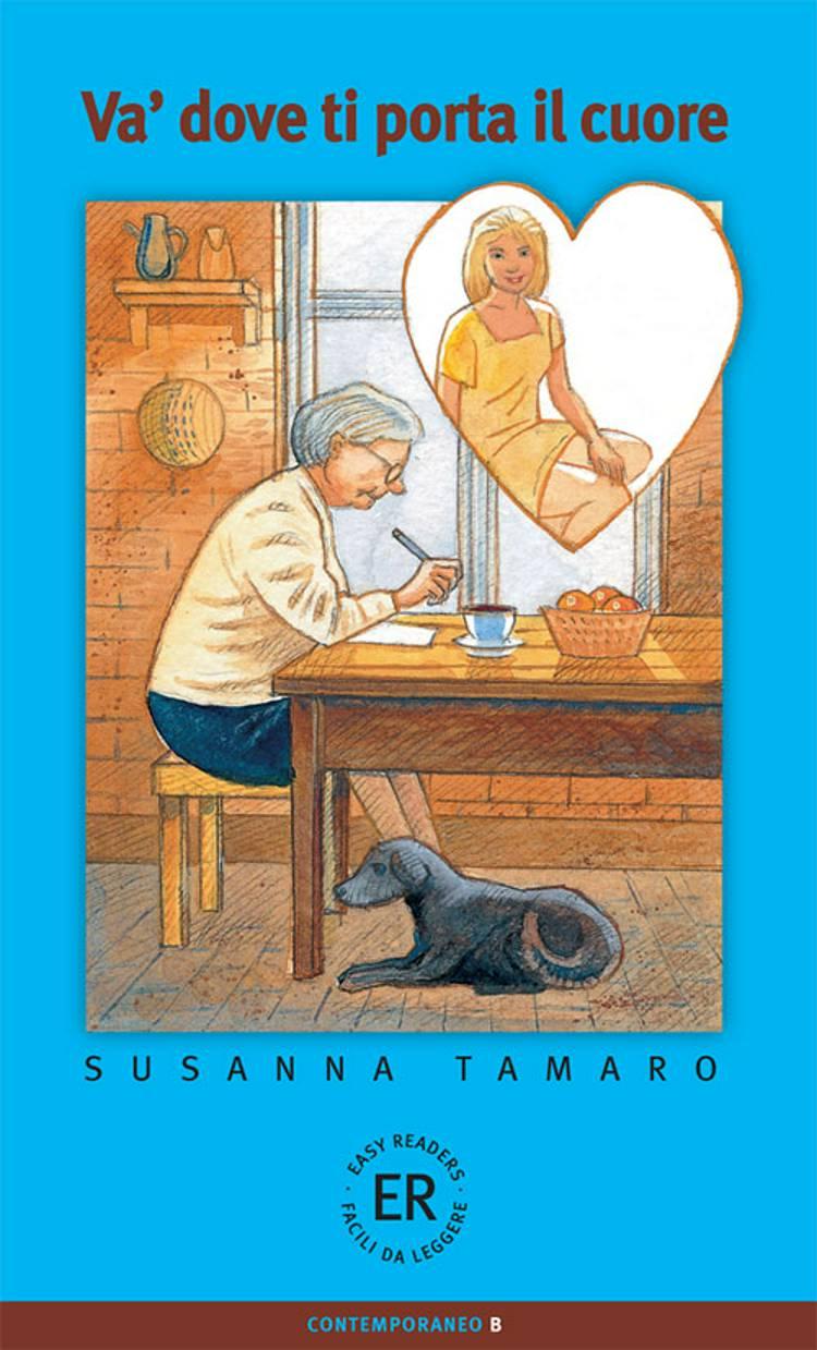 Va dove ti porta il cuore, B af Susanna Tamaro
