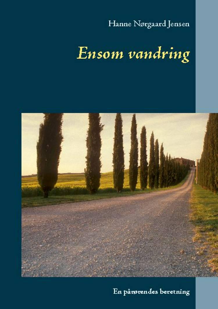 Ensom vandring af Hanne Nørgaard Jensen
