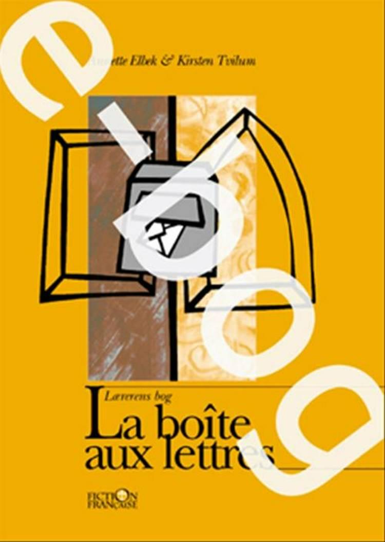 La boîte aux lettres / E-bog af Kirsten Tvilum og Annette Elbek