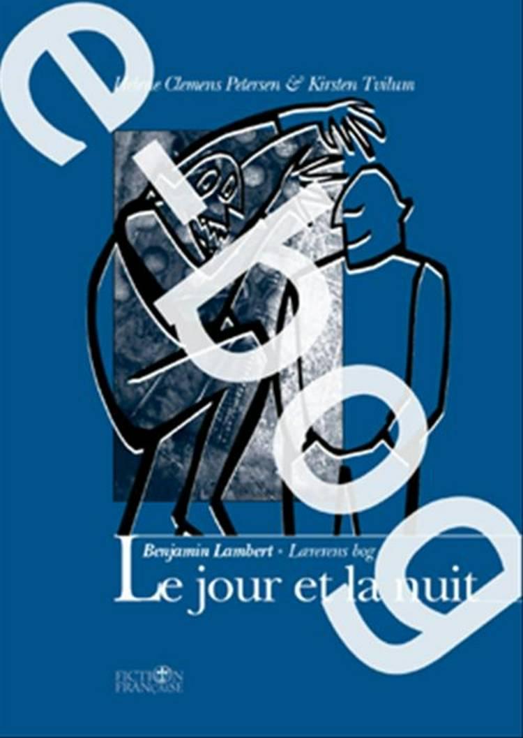 Le jour et la nuit / E-bog af Kirsten Tvilum og Annette Elbek