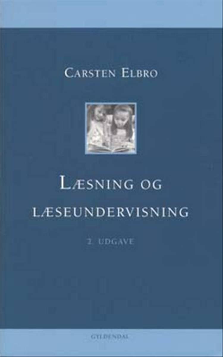 Læsning og læseundervisning e-bog af Carsten Elbro