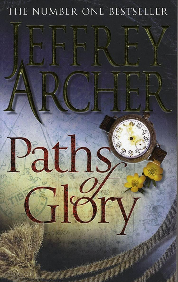 Paths of Glory af Jeffrey Archer