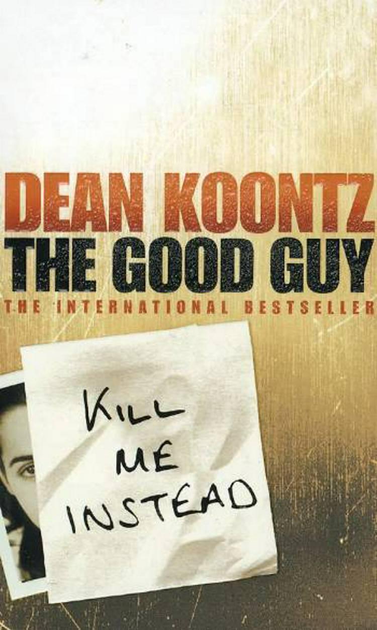 The good guy (HCO) af Dean R. Koontz