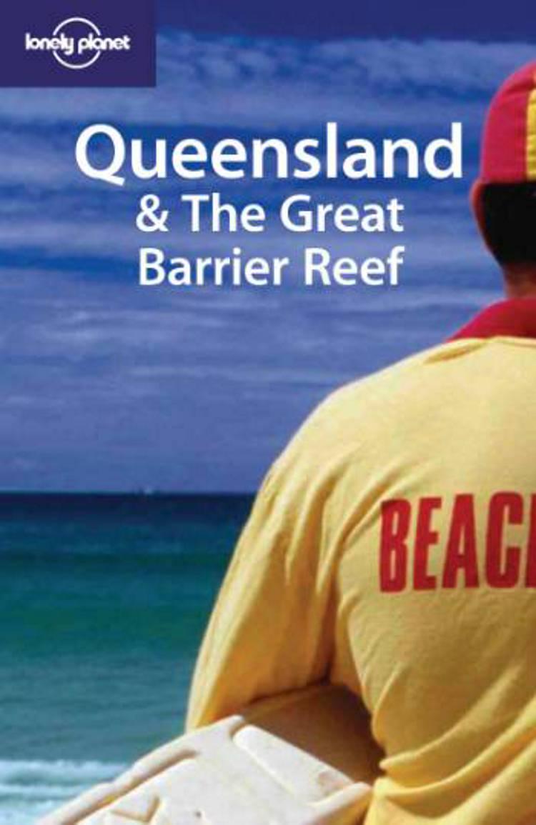Queensland & the Great Barrier Reef af Simone Egger, Justine Vaisutis og Lindsay Brown m.fl.